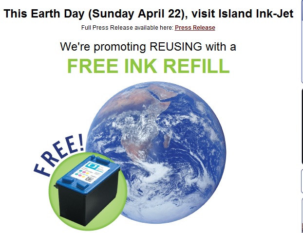 FREE Ink refill at Island Ink-Jet on April 22 to promote Earth day
