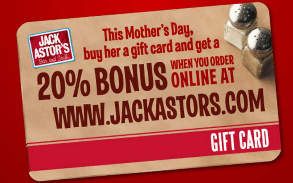 Jack Astors has a 20% BONUS Gift Card ONLINE – now and until May 9, 2012