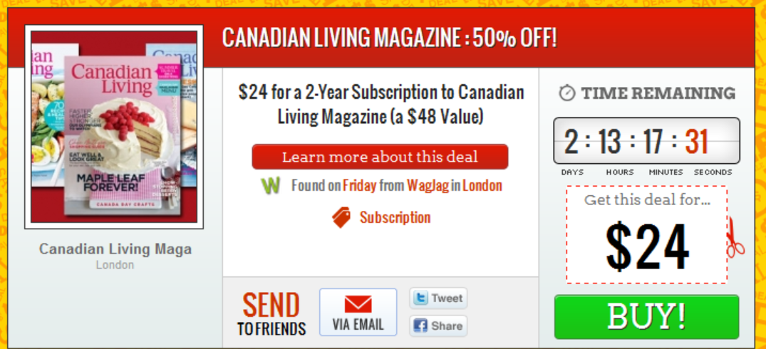 Great deal on WAG JAG for Canadian Living Magazine (which often has coupons!)