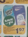 Lady Speed Stick Deodarant for .97 cents (with coupon) at RCSS starting Friday, Aug. 24, 2012 (Ontario)