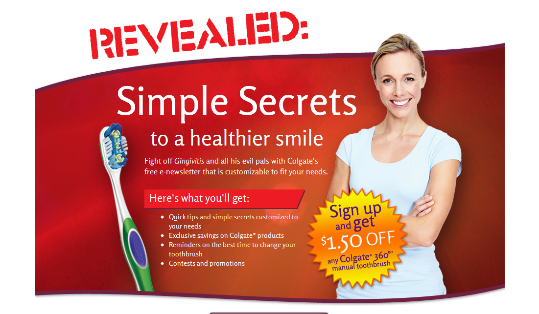 Sign up to get a $1.50 off 360 Manual Colgate Toothbrush * Printable