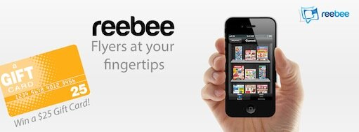 REEBEE – The App to VIEW Flyers + Contest to win iPad Mini