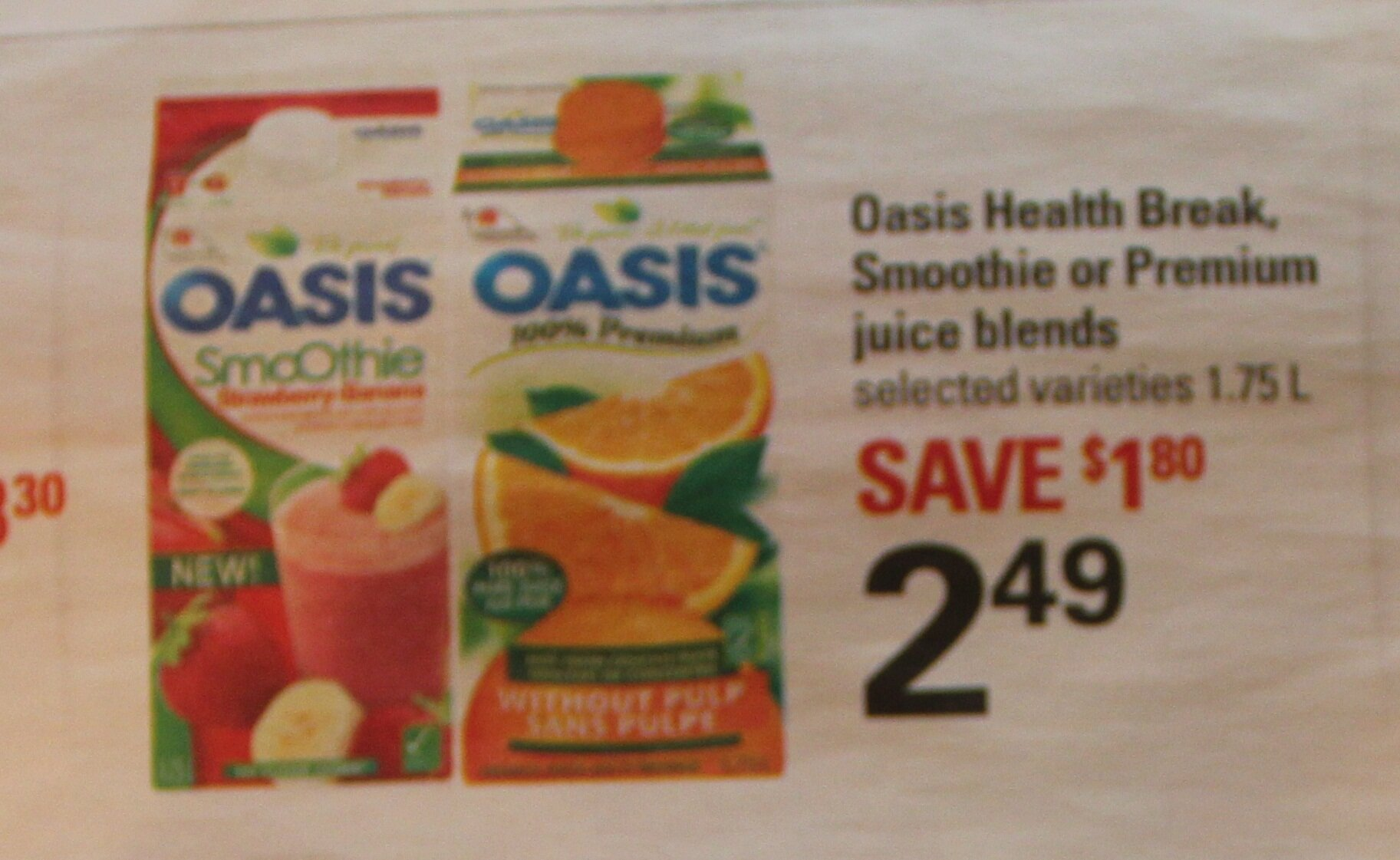 $1.24 for Oasis Smoothie, Health Break or Premium Juice Blends – Loblaws Deal