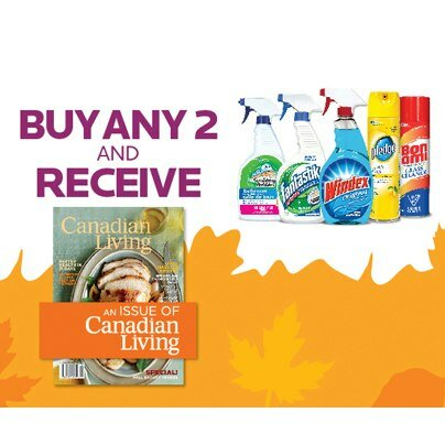 Buy 2 Cleaning Products get a FREE issue of Canadian Living Magazine