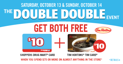 Shoppers Drug Mart – Double Double Event this Sat. Oct. 13 and Sun. Oct. 14