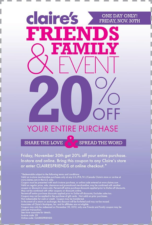 ** Claire's 20% off Friends and Family Event **