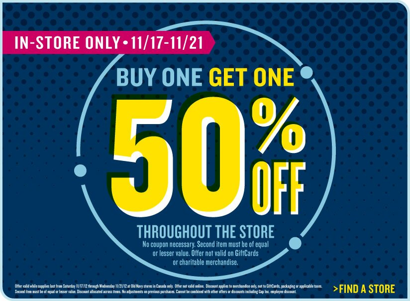 Buy one Get one 50% off at Old Navy