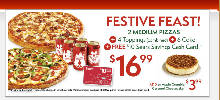 PIZZA PIZZA – *FREE* $10 Cash Card for Sears with order